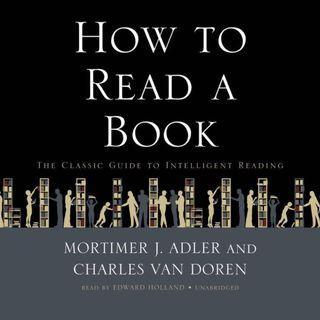 [$20Limited Sale - 31/5/2019] How To Read A Book Kindle E-book (Mobi / PDF / epub)