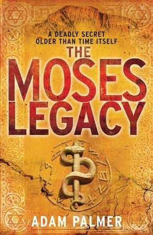 🚚 The Moses Legacy by Adam Palmer