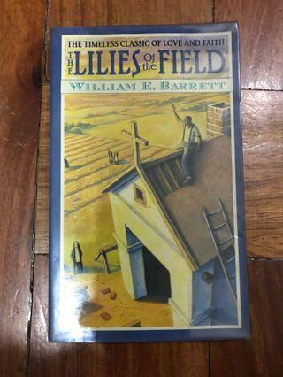 The Lillies of the Field by William E. Barrett