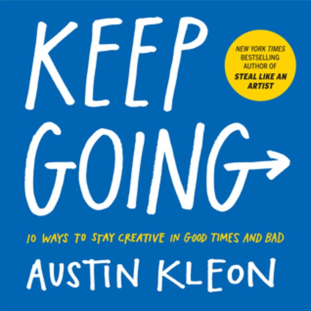 ebook keep going ways to stay creative in good times and bad