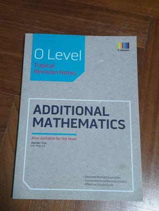O Level Additional Mathematics Tropical Notes