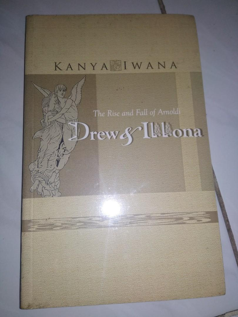 Novel Kanya Iwana The Rise And Fall Of Amoldi Drew & AL.Lona