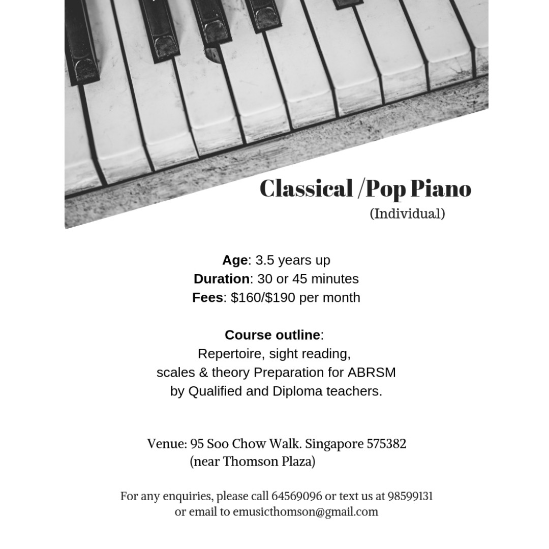 Piano Lessons at Music School at Upper Thomson  Classical or Pop