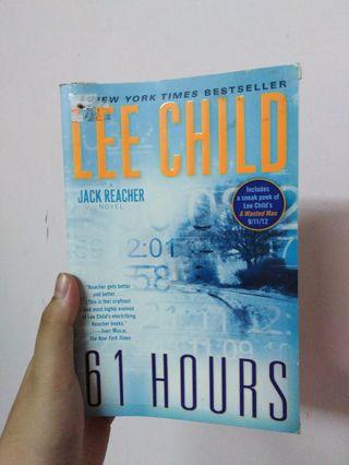 61 Hours by Lee Child (Jack Reacher Novel)