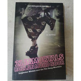 21 Immortals - Rozlan Mohamed Noor