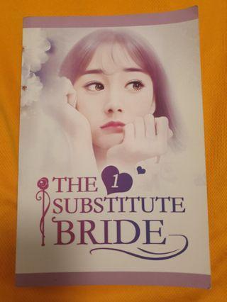 The Subtitute Bride 1 (Novel Book)