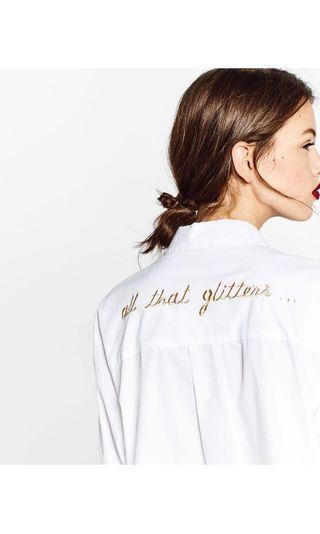 🚚 ZARA authentic white shirt - all that glitters slogan shirt