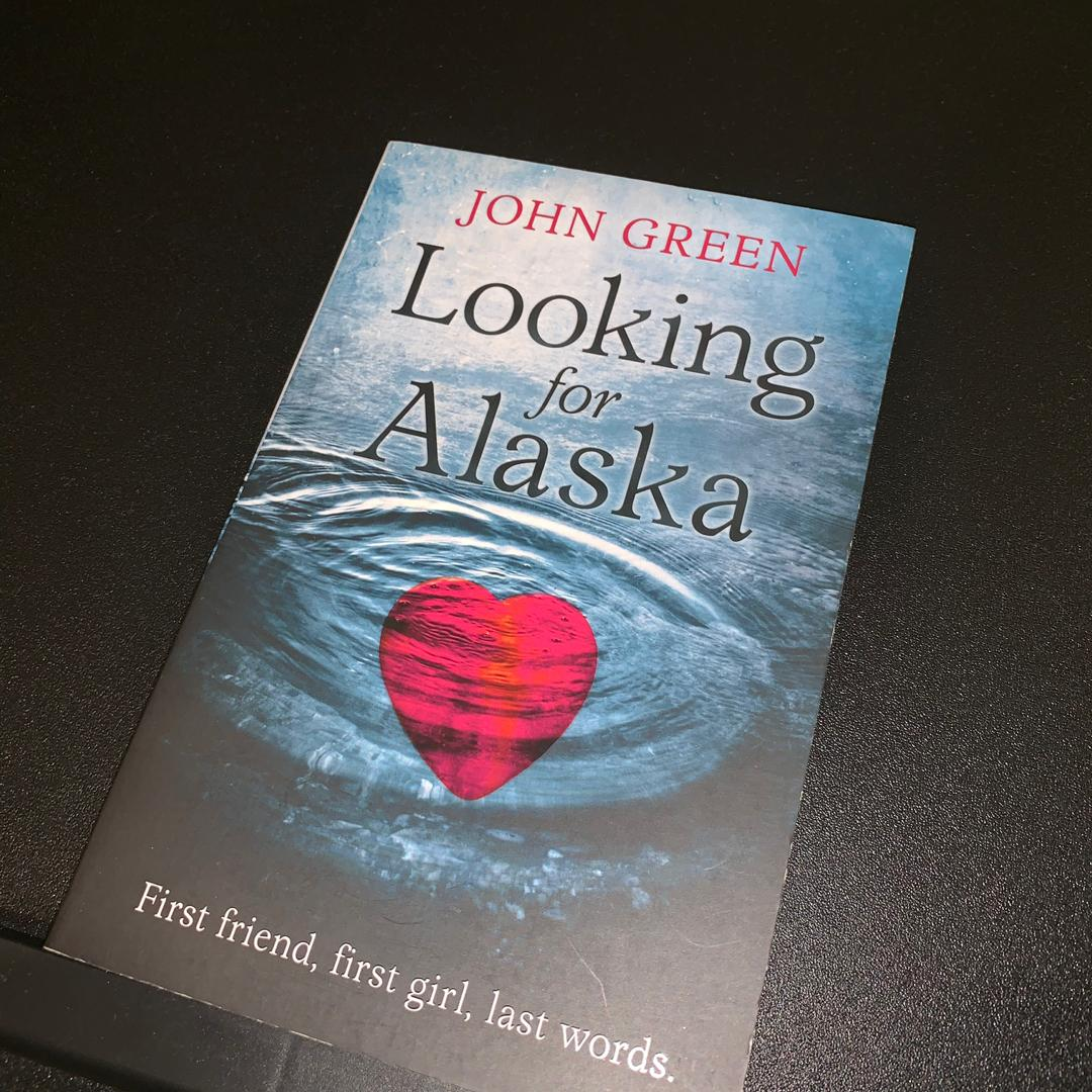 English Novel - John Green // LOOKING FOR ALASKA