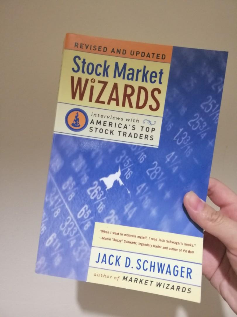 Stock Market Wizards: Interviews with America's Top Stock Traders by Jack D. Schwager