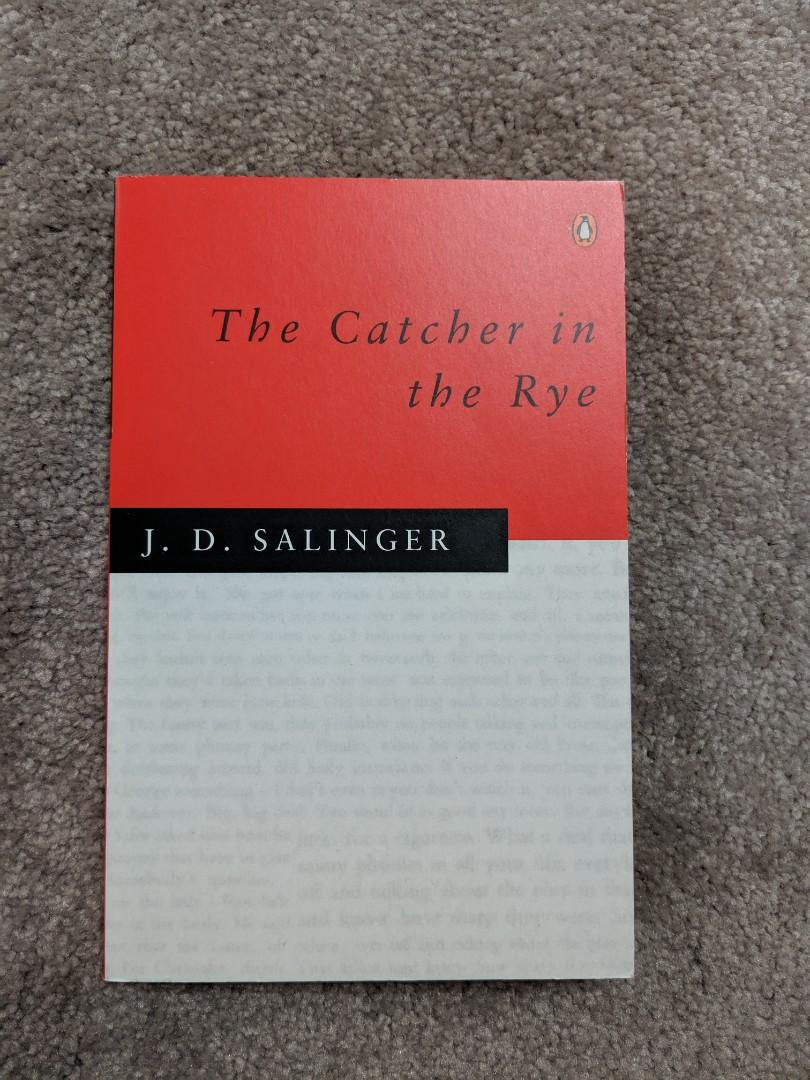 The Catcher in the Rye by J D Salinger