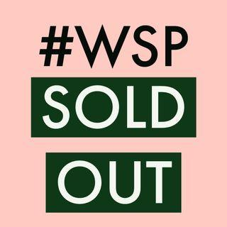 SOLD OUT #WSP