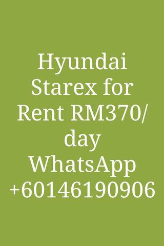 Hyundai Starex for rent within Malaysia