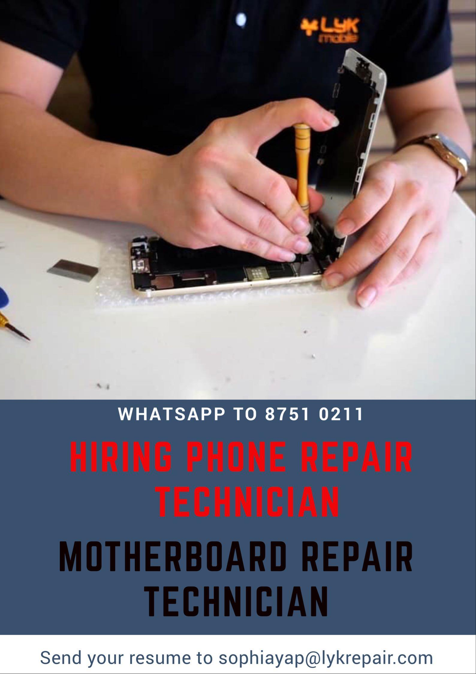 Hiring Phone Repair Technician, Motherboard Technician