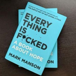 Brand New - Everything is Fucked by Mark Manson