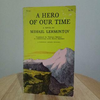 A Hero of Our Time by Mihail Lermontov