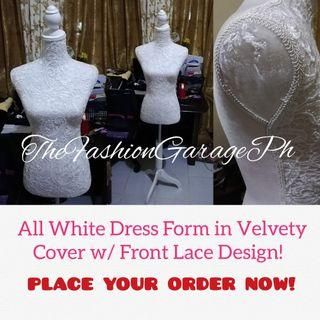 Dress Form All White Velvety Cover with Lace Front Design