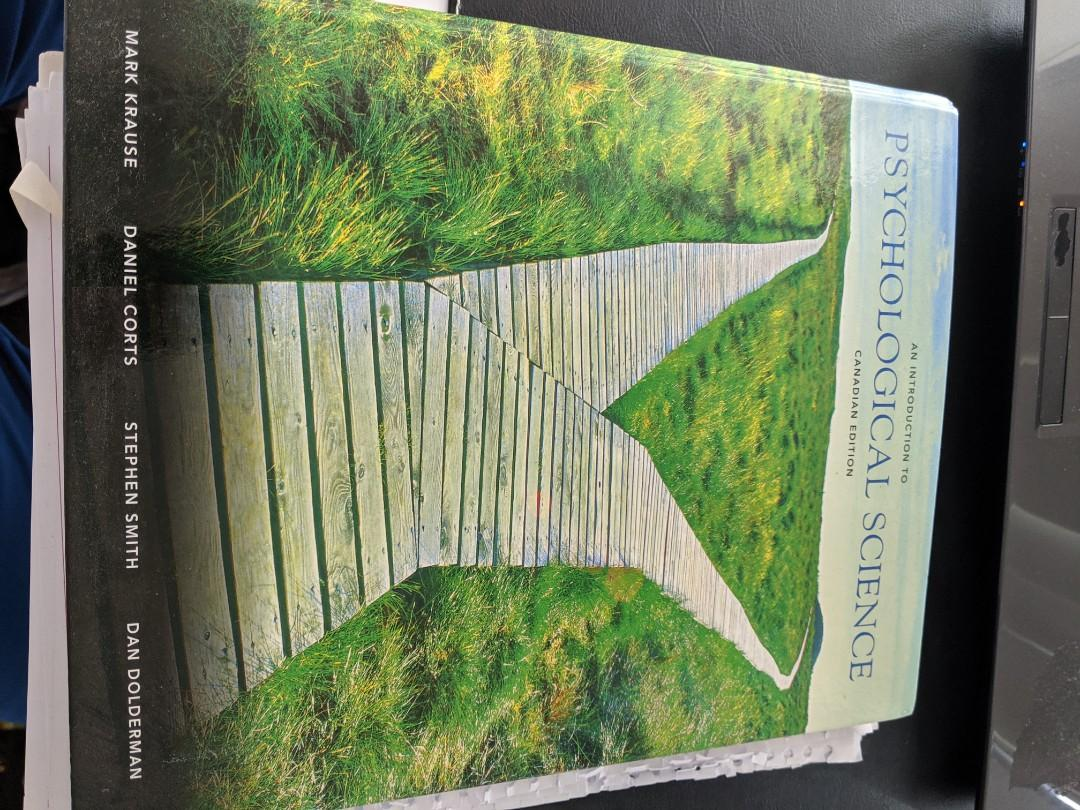 An Introduction to Psychological Science Canadian E. Mark K.,Stephen S., Dan D.