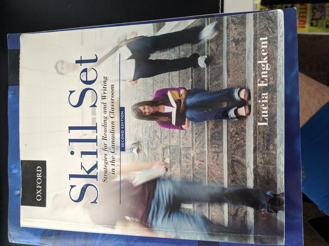Skill Set: Strategies for Reading and Writing in the Canadian Classroom. Lucia Engkent