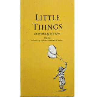 Little Things(Literature book full of poems by our Singapore poets!)
