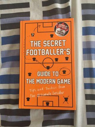 Buku The Secret Footballers: Guide to the Modern Game