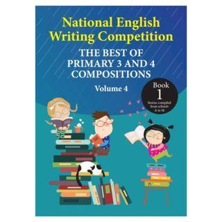 🚚 *NEW*! National English Writing Competition - Best of Primary 3&4 Compositions (Vol 4, 2019 version)