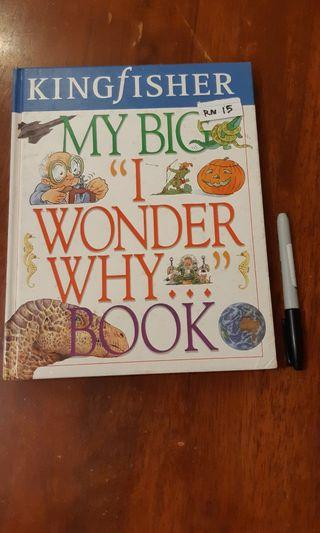 "My Big ""I Wonder Why"" Book"
