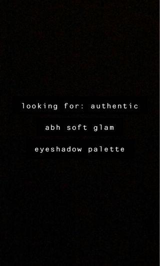 LOOKING FOR: SOFT GLAM ABH