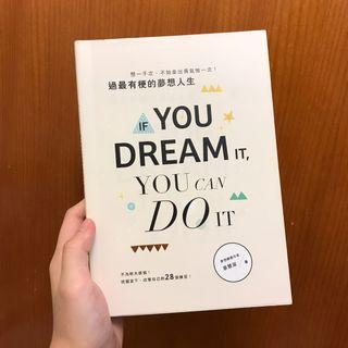 If you dream if you can do it 廖慧淑 書