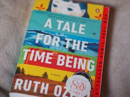🚚 A TALE FOR THE TIME BEING BY RUTH OZEKI