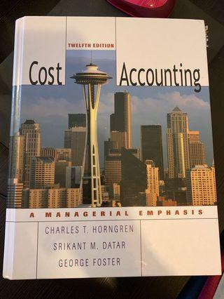 Cost Accounting A Managerial Emphasis Charles T Horngren Srikant M Datar George Foster 12th Edition