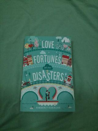 Love, Fortune and other Disasters