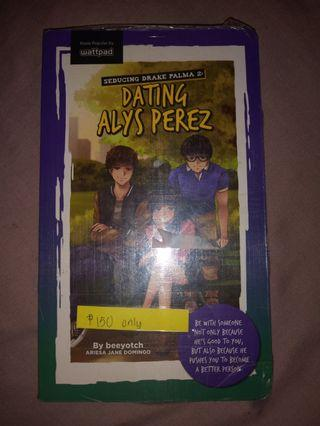 Dating Alys Perez (Seducing Drake Palma 2)
