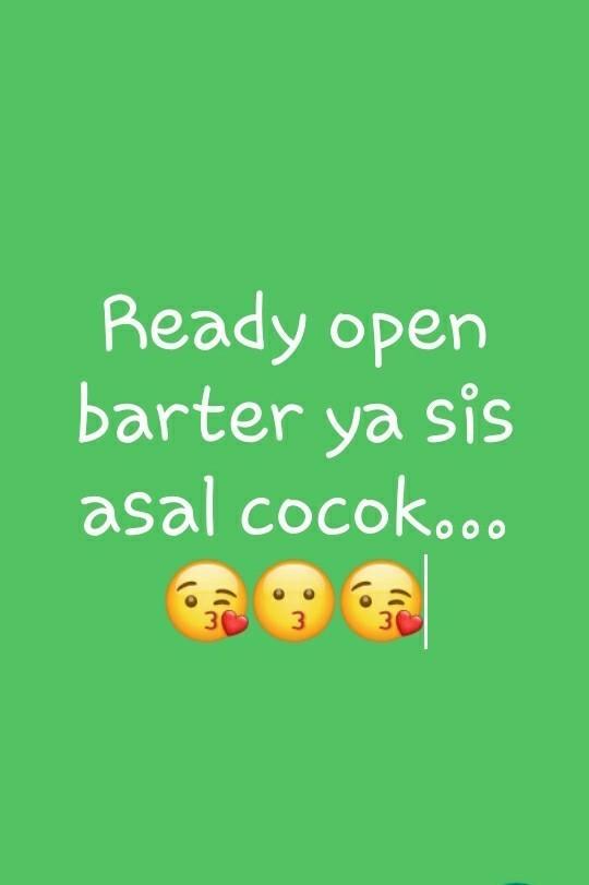 Open barter yuk siss