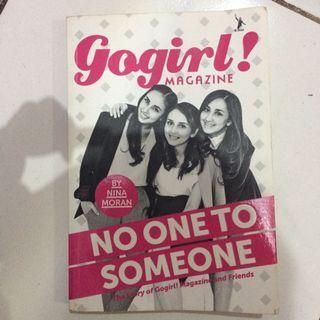 Buku No One To Someone GoGirl!
