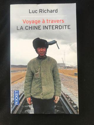 French book - Luc Richard - Voyage a travers la Chine interdite