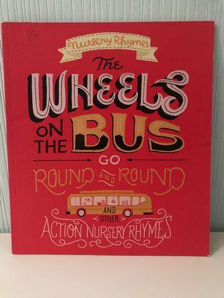 Nursery Rhymes: The wheels on the bus go round & round