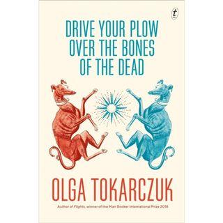 (Ebook) Olga Tokarczuk - Drive Your Pillow Over The Bones of The Dead (Man booker Prize International 2019 Longlist)