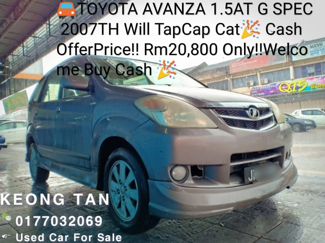 🚘TOYOTA AVANZA 1.5AT G SPEC 2007TH Will TapCap Cat🎉 Cash OfferPrice!! Rm20,800 Only‼Welcome Buy Cash 🎉