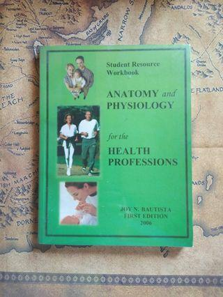 Anatomy and Physiology Student Resource Workbook for The Health Professions