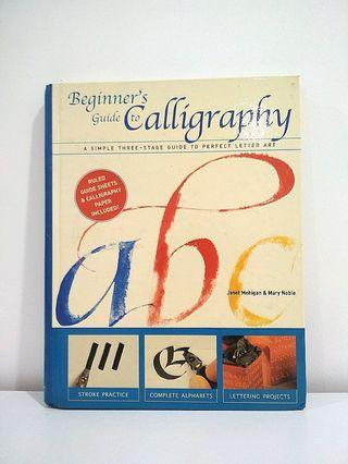 Beginners Guide to Calligraphy
