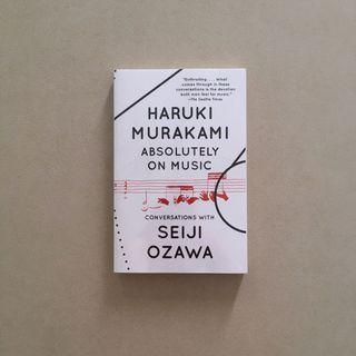 Absolutely on Music / Haruki Murakami