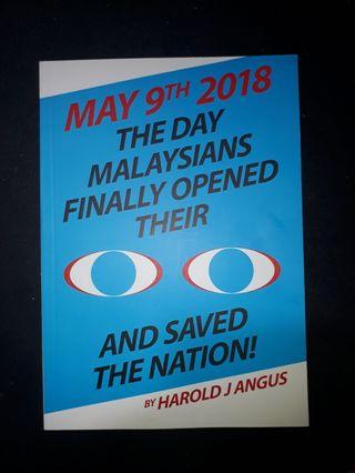 MAY 9TH 2019 THE DAY MALAYSIANS FINALLY OPENED THEIR EYES