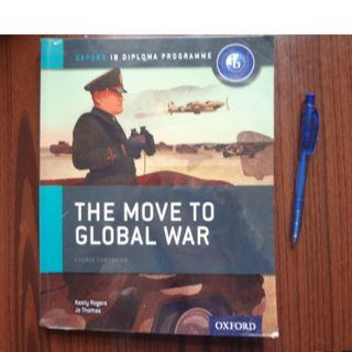 The Move to Global War - Oxford IB Diploma