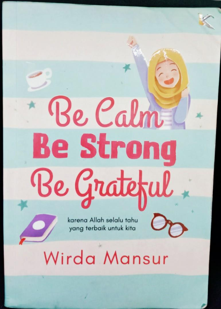"""Buku Wirda Mansur """"Be Calm, Be Strong, and Be Grateful"""""""
