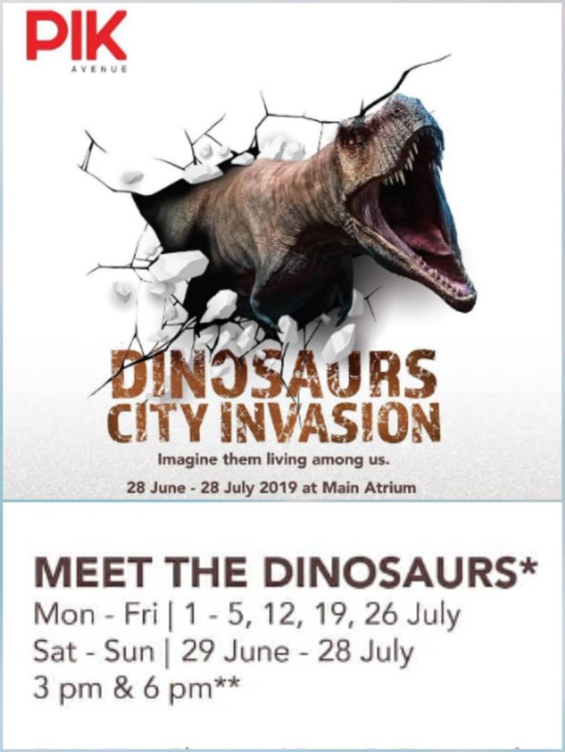 Dinosaurs City Invasion Live Show @ PIK Avenue
