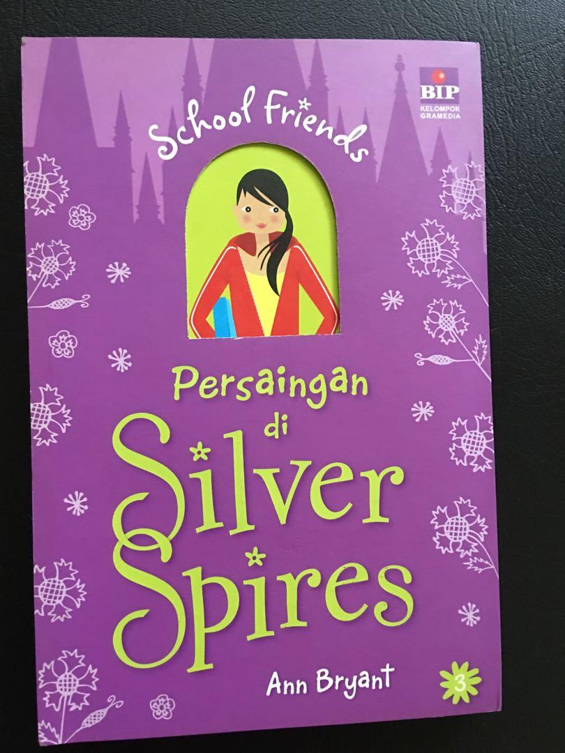 School Friends: Persaingan di Silver Spires by Ann Bryant