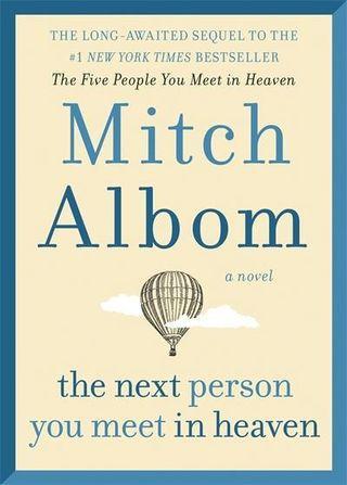 🚚 The next person you meet in heaven by Mitch Albom