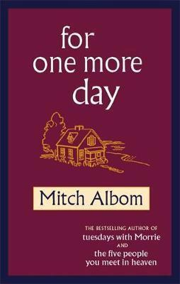 🚚 For one more day by Mitch Albom