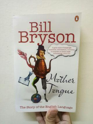 Bill Bryson - Mother Tongue
