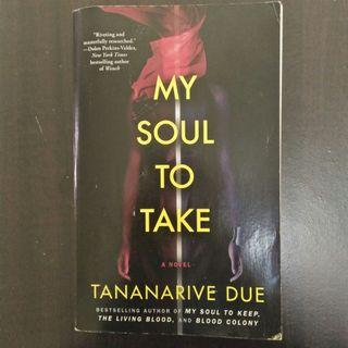 My Soul To Take : Tananarive Due